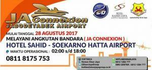 Layanan terbaru JA Connexion Hotel Sahid Jaya Lippo Cikarang - Soekarno Hatta Airport